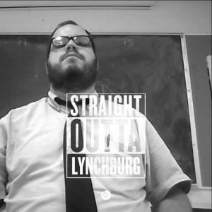 Straight Outta Lynchburg